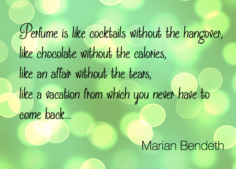 Perfume quote Marian Bendeth